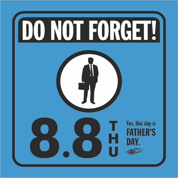 DO NOT FORGET! FATHER'S DAY